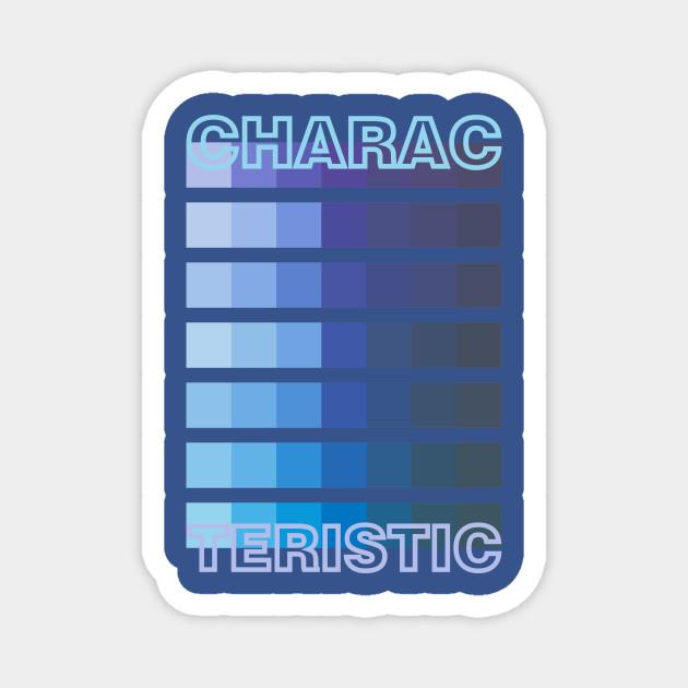 BLUE TONE / CHARACTERISTIC