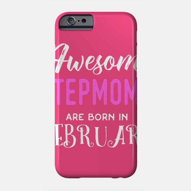 Stepmom Birthday Gift Phone Case