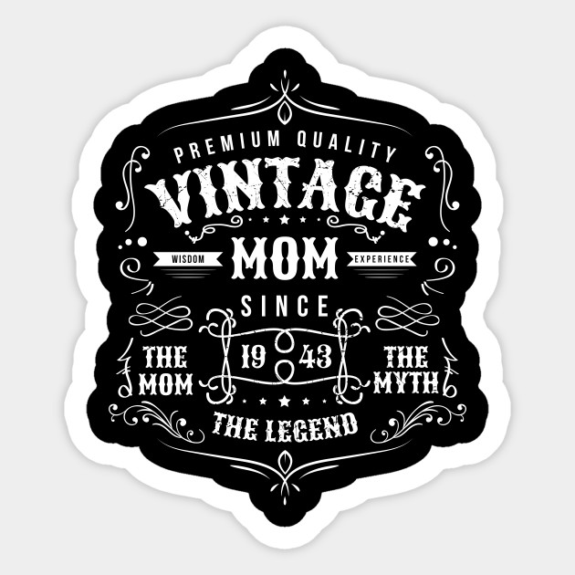 Vintage Mom Born 1943 Shirt