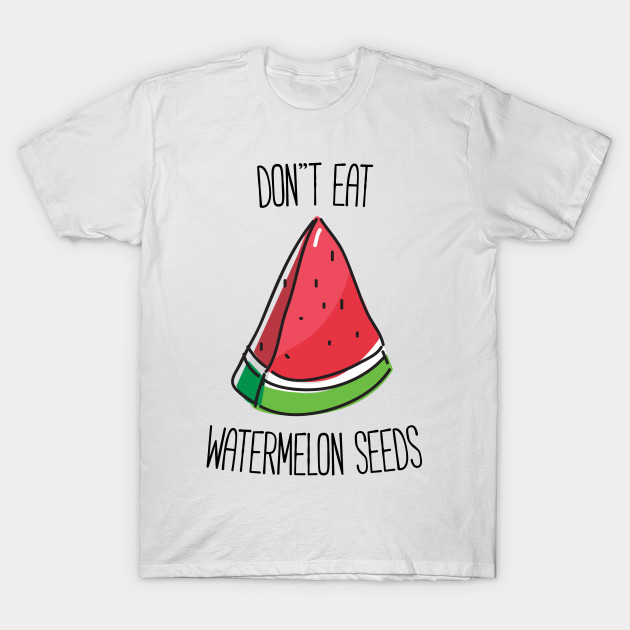 1381888d6 Funny Pregnant Don't Eat Watermelon Seeds T-shirt - Funny Pregnancy ...