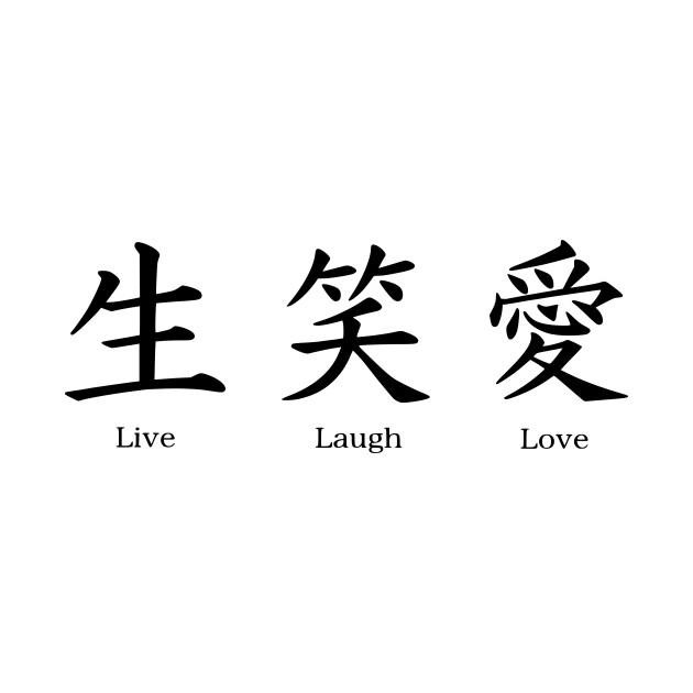 Live Laugh Love Kanji Live Laugh Love Kanji Pillow Teepublic