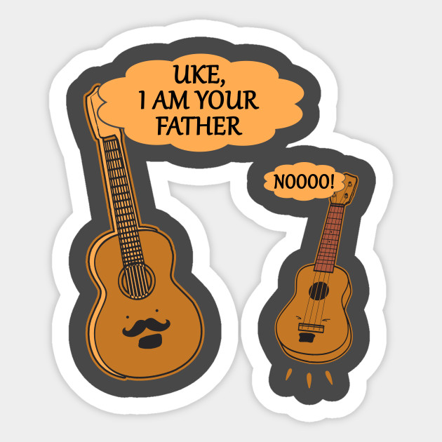 Uke I Am Your Father T Shirt Ukulele Guitar Guitarist Gift Ukulele