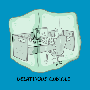 Gelatinous Cubicle