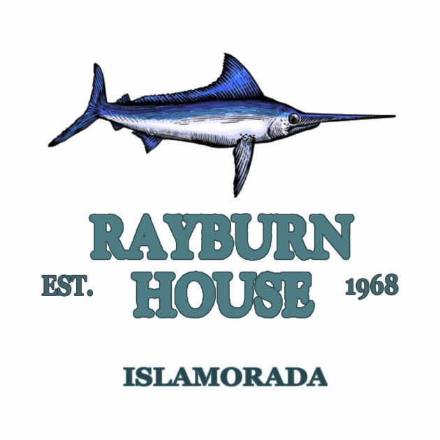 RAYBURN HOUSE - EST. 1968