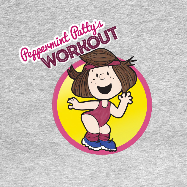 Peppermint Patty's WORKOUT