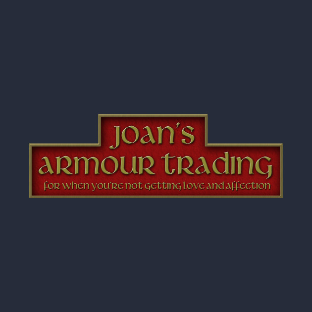 Joan's Armour Trading