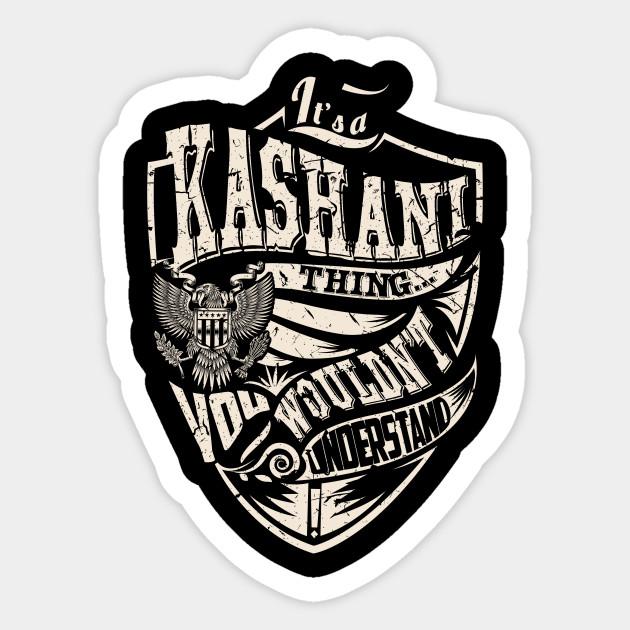 Its A KASHANI Thing