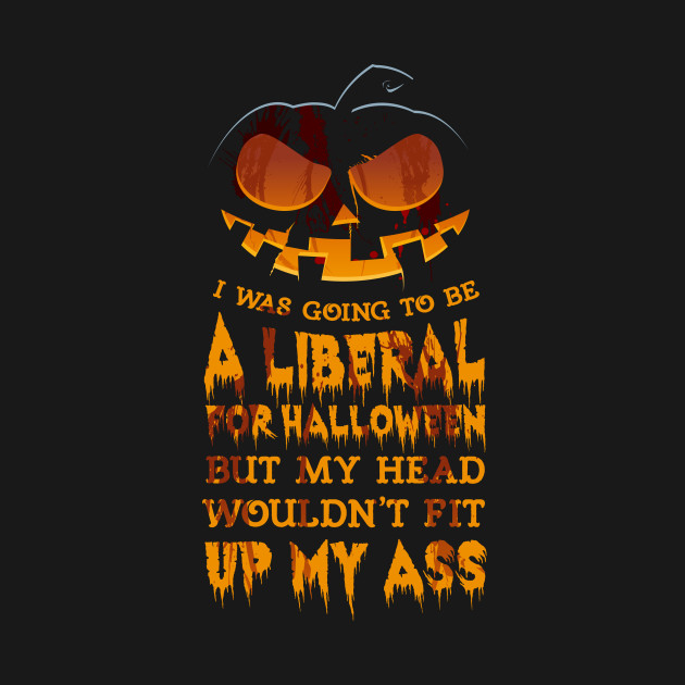 I Was Going to be a Liberal for Halloween