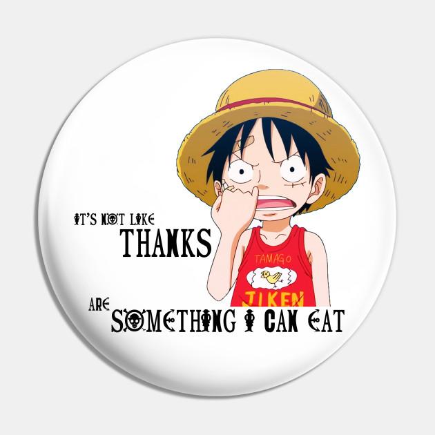 Thanks Monkey D Luffy By Tojfun