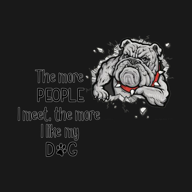 The more people I meet the better I like my dog funny t-shirt dog lover gift tee