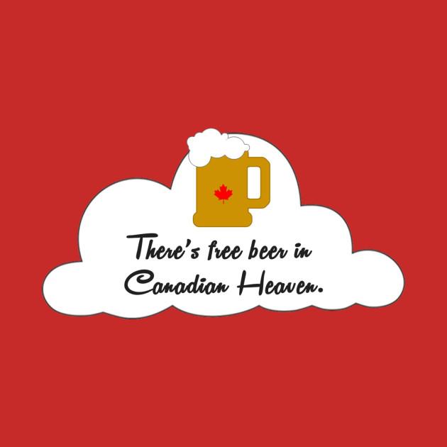 Free Beer in Canadian Heaven