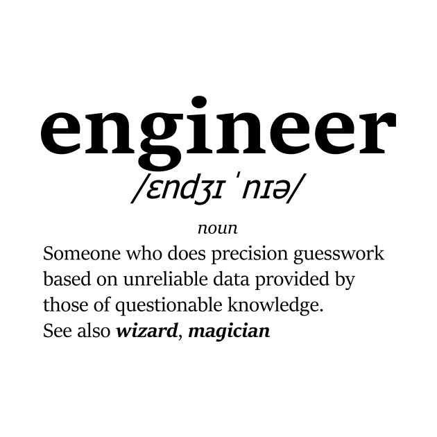 The definition of engineer (Black) - Engineer - T-Shirt