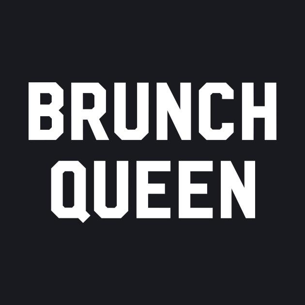 Brunch Queen