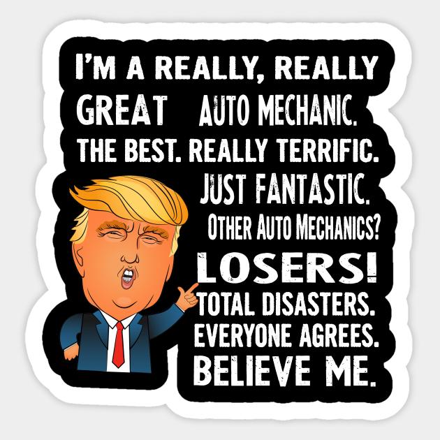 Automotive Mechanic Trump Funny Gift Automotive Mechanic Birthday Gift