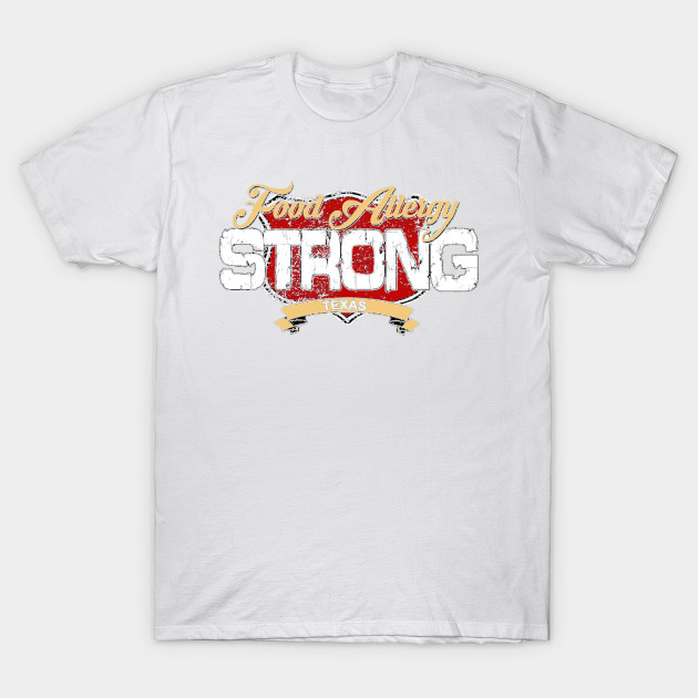 Food Allergy Strong - TEXAS T-Shirt-TOZ