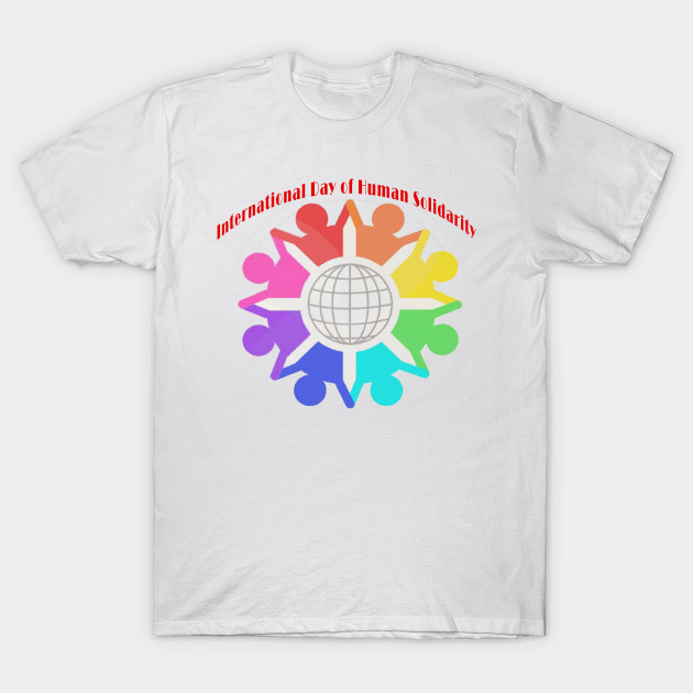 International Day of Human Solidarity T-Shirt