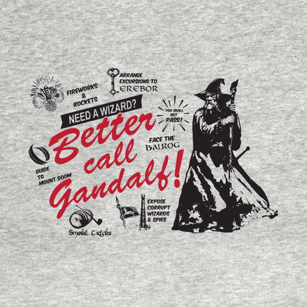 Better call Gandalf