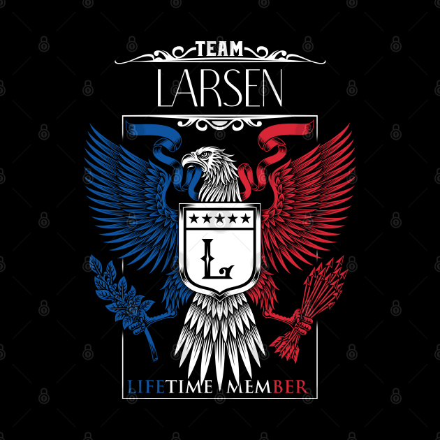 Team Larsen Lifetime Member, Larsen Name, Larsen Middle Name