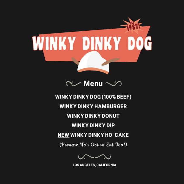 Winky Dinky Dog Full Menu With Ho Cake 80s Movies T Shirt