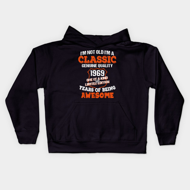 Classic Funny 1969 50th Birthday Tee Years Of Awesome Kids Hoodie