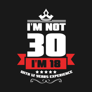 Main Tag 30th Birthday Gift T Shirt