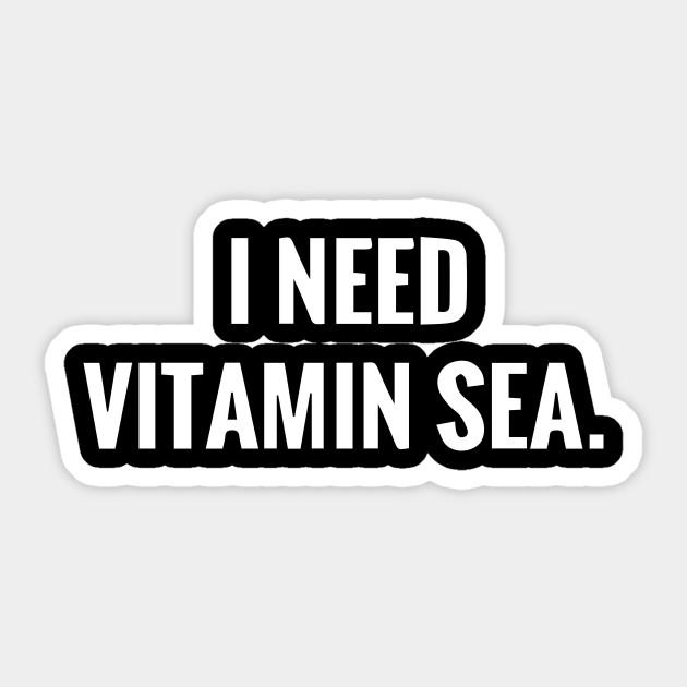 Funny Sea Saying Humor Quotes Gift