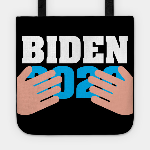 Funny Joe Biden 2020 Creepy Hands Meme Joe Biden 2020