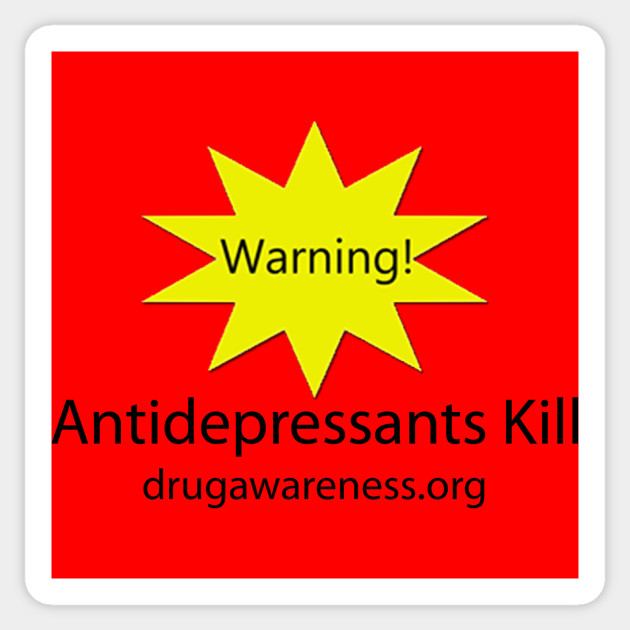 Warning Antidepressants Kill