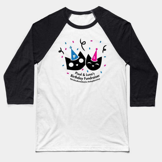 Pixel And Lunas Birthday Celebration Baseball T Shirt