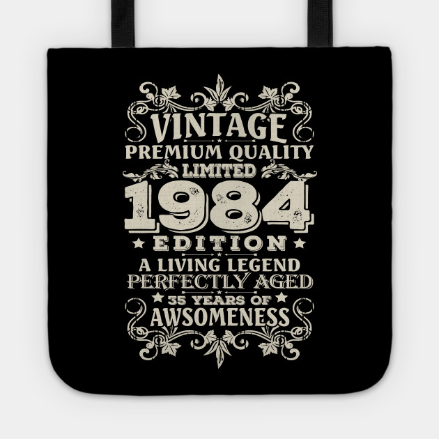 Vintage Made In 1984 35 Years Old Shirt 35th Birthday Gift Tote