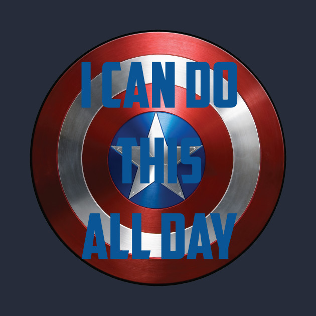 I Can Do This All Day Captain America T Shirt Teepublic