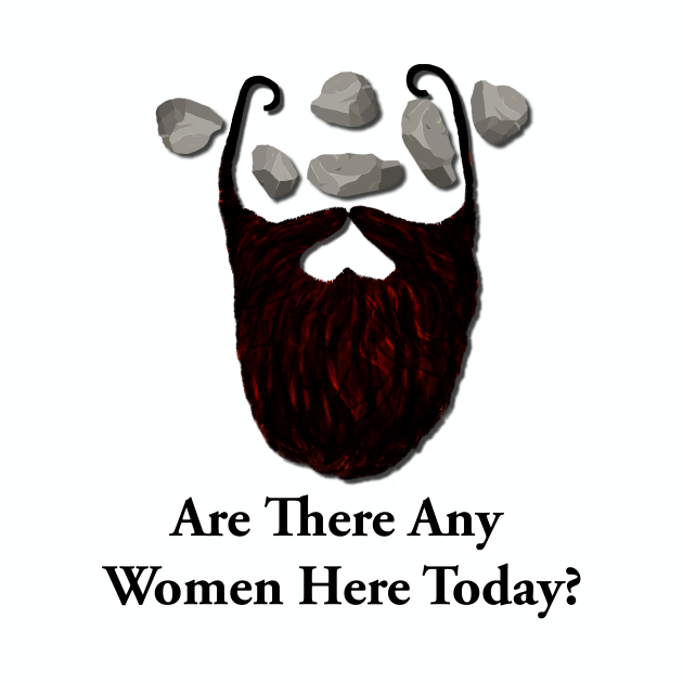 Are there any women here today?