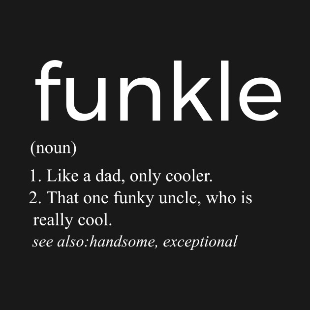 Funkle Funky Uncle