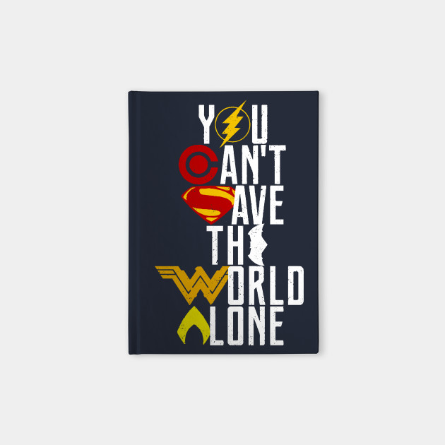 you can't save the world alone - colour