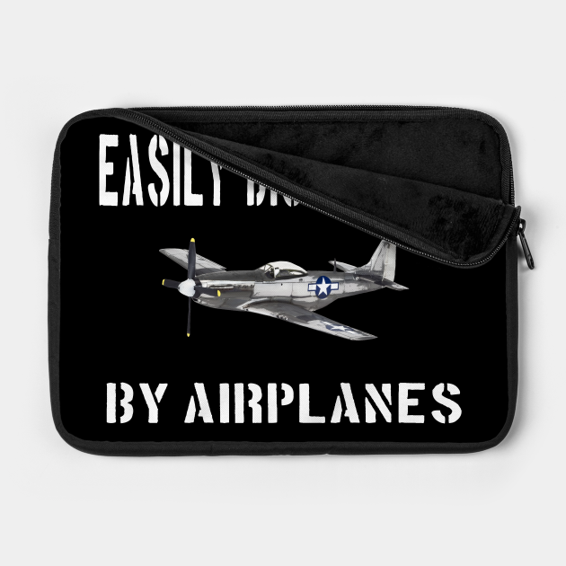 Airshow Merch Airplanes Airplane Easily Distracted P-51