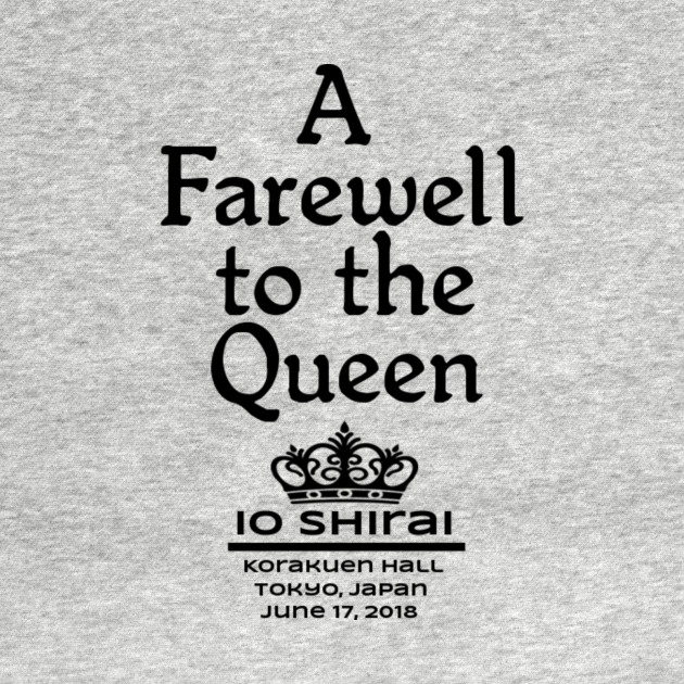"Io Shirai ""A Farewell to the Queen"""