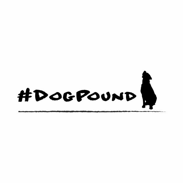 #Dogpound