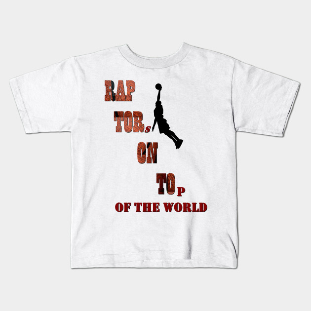 timeless design d1b5c 99706 Toronto Raptors on top of the World