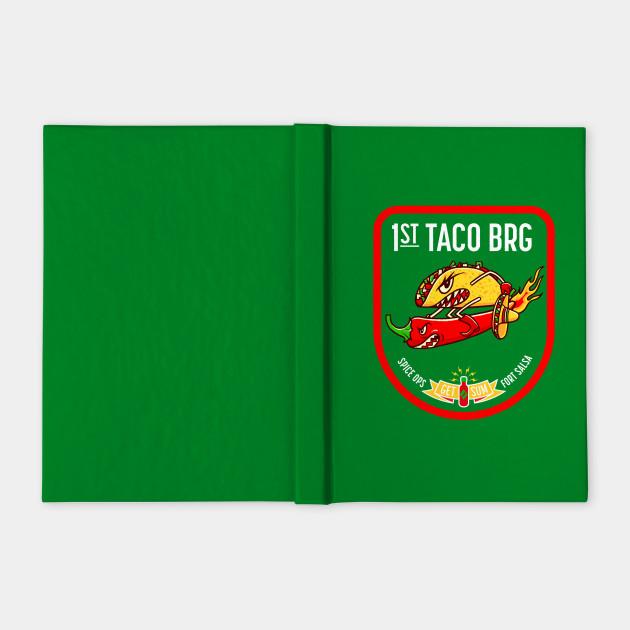 1st Taco Brigade
