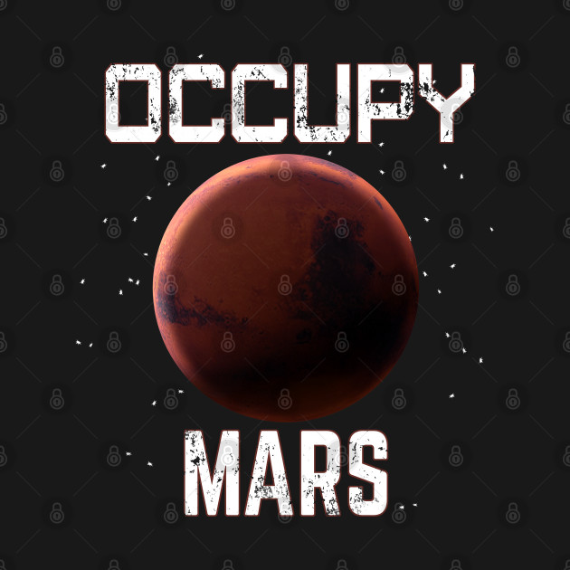 Occupy Mars Funny Space Exploration