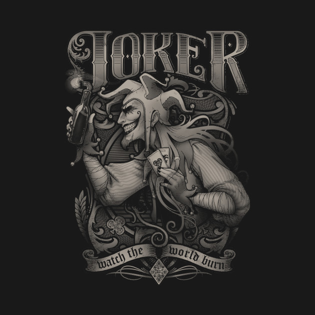 Joker - Watch the world burn
