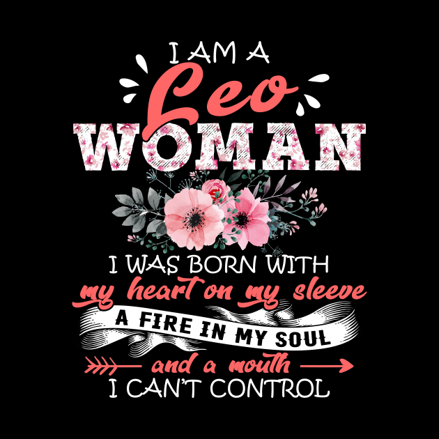 Leo Woman I Was Born With My Heart on My Sleeve Floral Birthday Gift