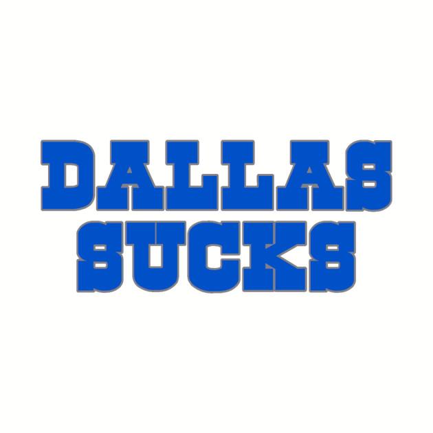 The Dallas Sucks