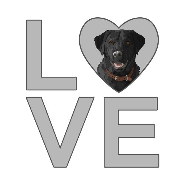 I Love Black Labrador Retrievers