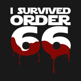 I Survived Order 66 t-shirts