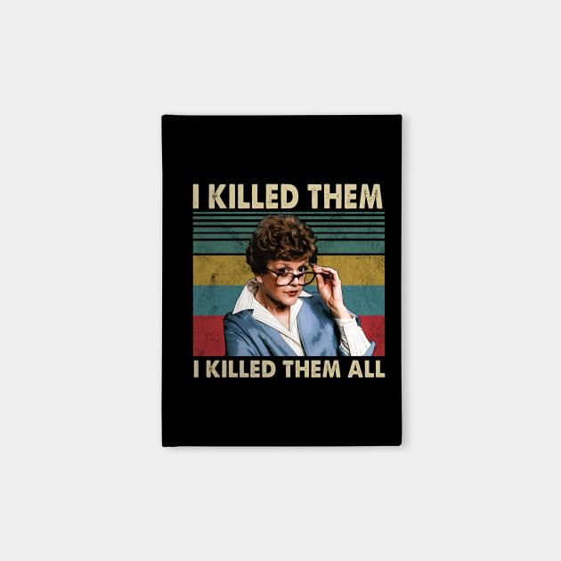 Vintage I Killed Them I Killed Them All