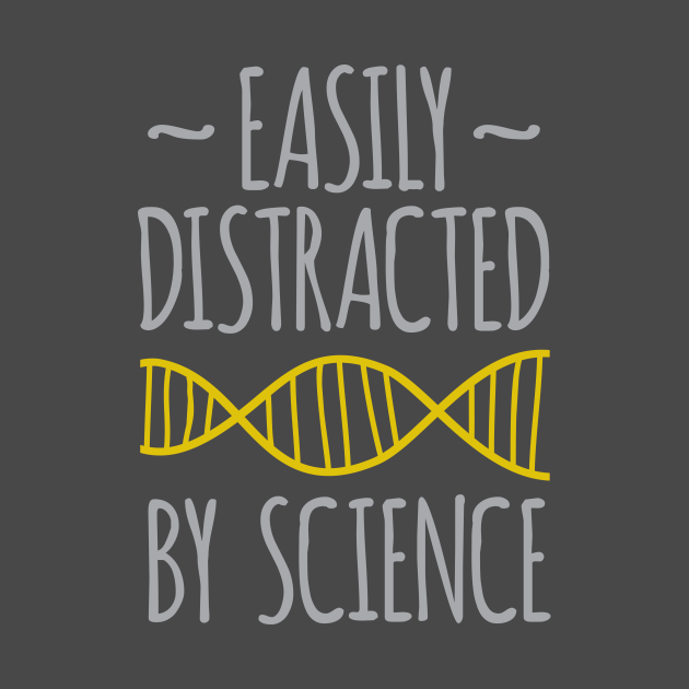 Easily Distracted by Science