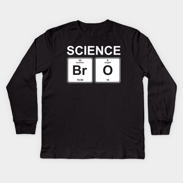 Science bro funny periodic table elements science kids long 1608219 1 urtaz Image collections