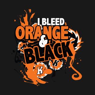 I Bleed Orange & Black t-shirts