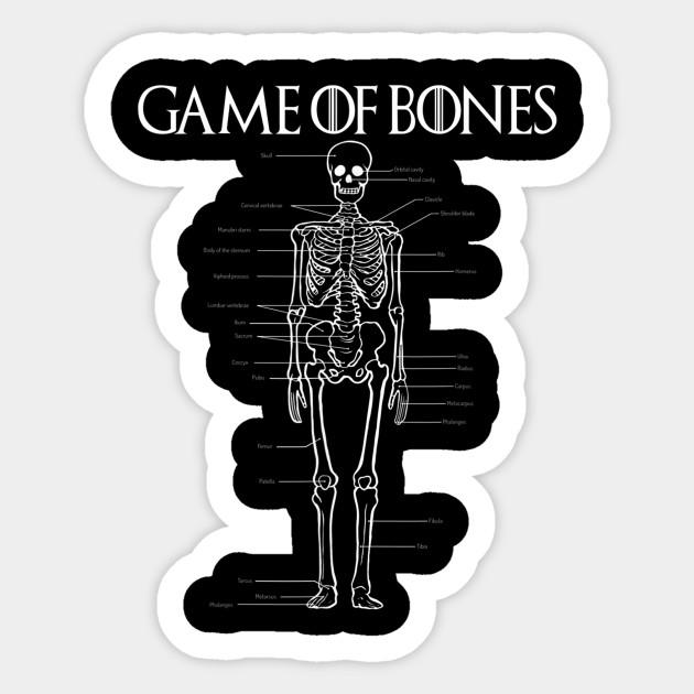 Game Of Bones Funny Bone Nurse Doctor Medical School Study